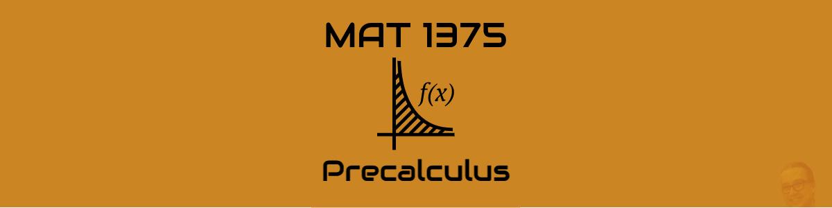 2020 Spring – MAT 1375 Precalculus – Reitz