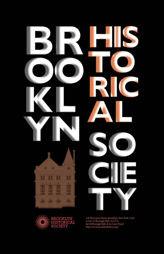 Delphine Ho Brooklyn Historical Society Poster Project Prof John De Santis