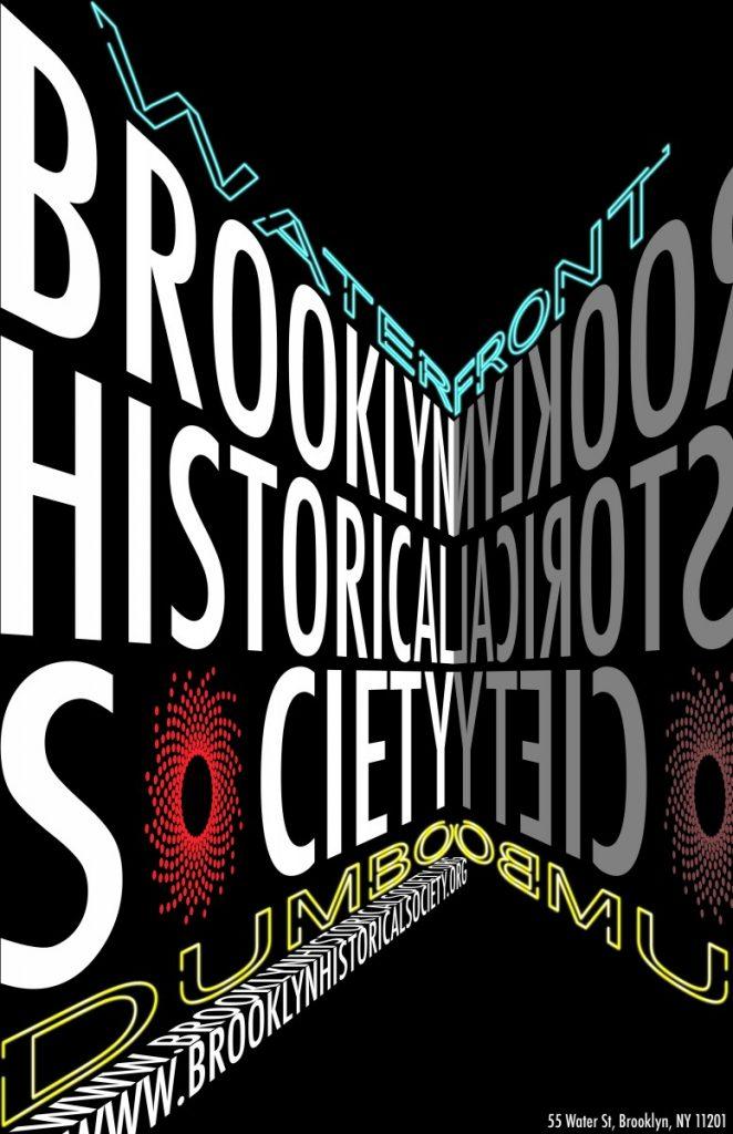 Yimei Han Brooklyn Historical Society Poster Project Prof John De Santis