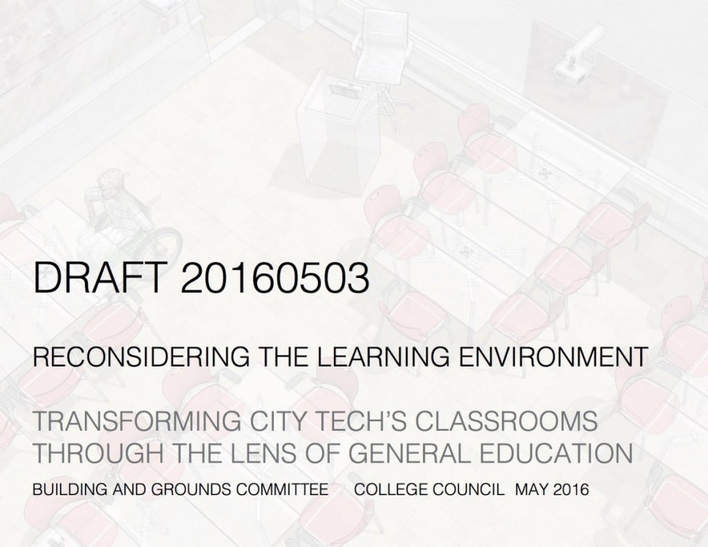 LT_DRAFT_20160503_Reconsidering the Classroom at City Tech_20160503