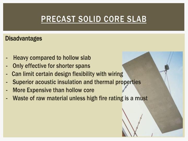 hollow core slab disadvantages
