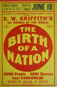 Poster for first showing of Birth of a Nation in Seattle, c. 1915