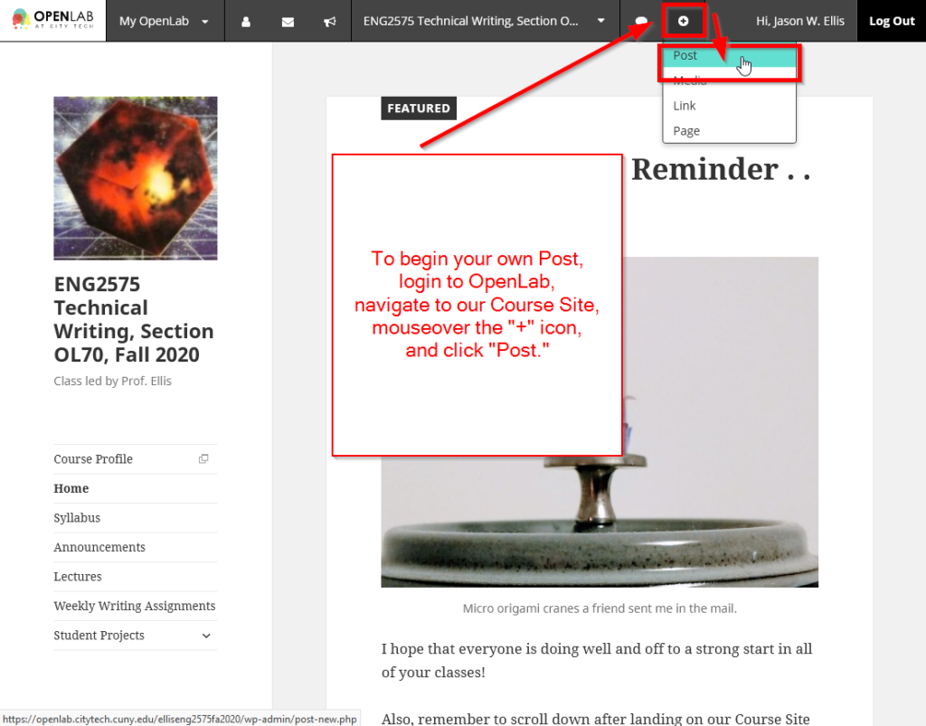 """To begin your own Post, login to OpenLab, navigate to our Course Site, mouseover the """"+"""" icon, and click """"Post."""""""
