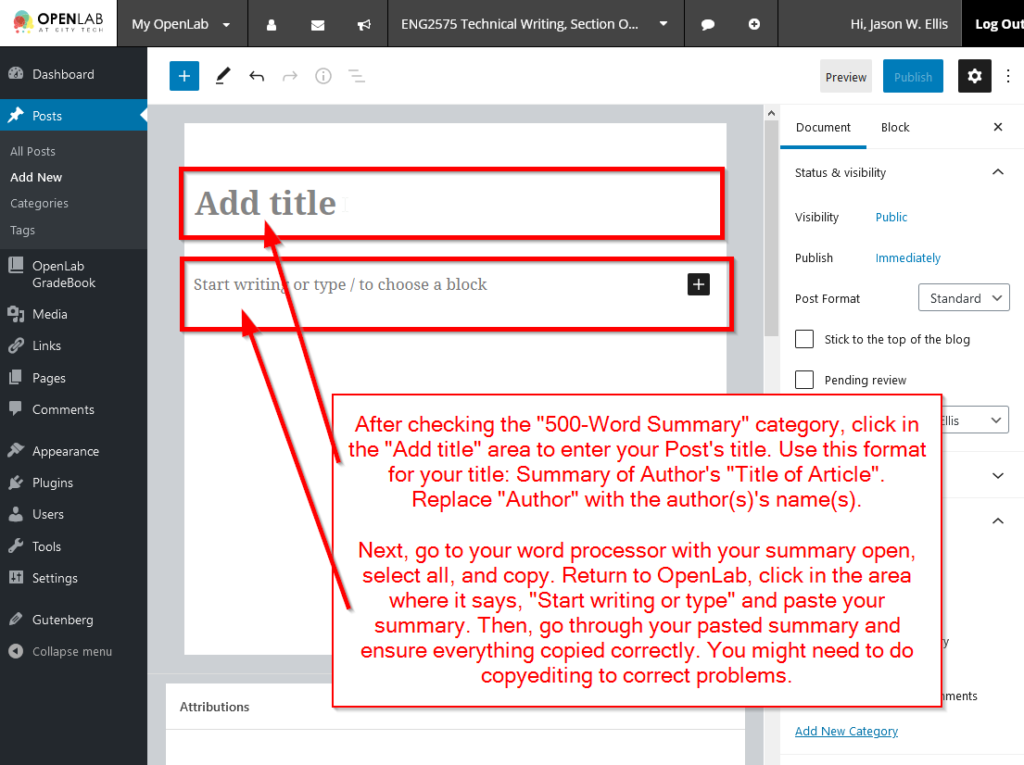 """Click in the """"Add Title"""" section to enter your title (e.g., Summary of Lin's """"3D Layering of Integrated Circuits""""). Then, click in the """"Start Writing"""" area and copy-and-paste your 500-Word Summary memo from your word processor into this area."""