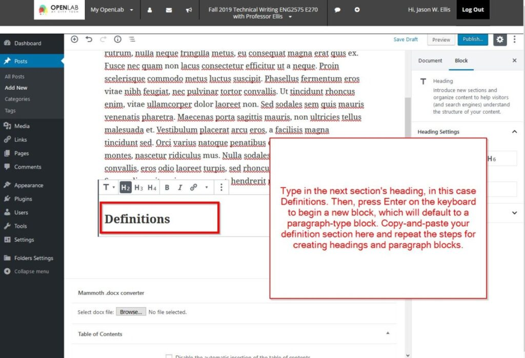 Type in your heading's title and press enter to begin a new paragraph block.