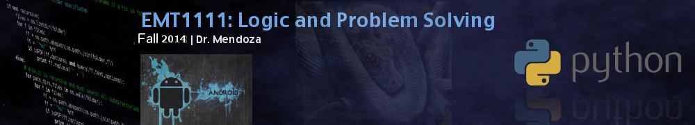 EMT1111: Logic and Problem Solving | Fall 2014