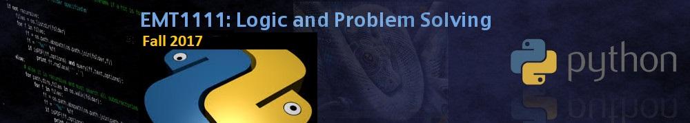 EMT1111: Logic and Problem Solving | Fall 2017