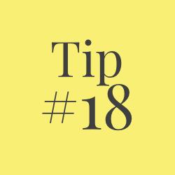 Tip 18
