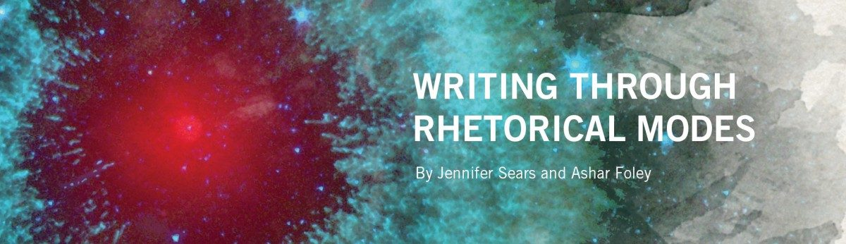 WRITING THROUGH THE RHETORICAL MODES: AN OER READER