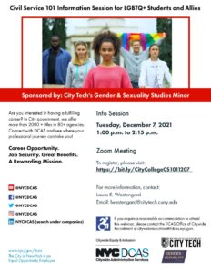 Flyer for Civil Service 101 for LGBTQ+ Students To register, please visit: https://bit.ly/CityCollegeCS1011207 Allies Dec 7 2021 at 1:00 pm