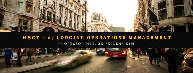 HMGT 1105 Lodging Operations Management