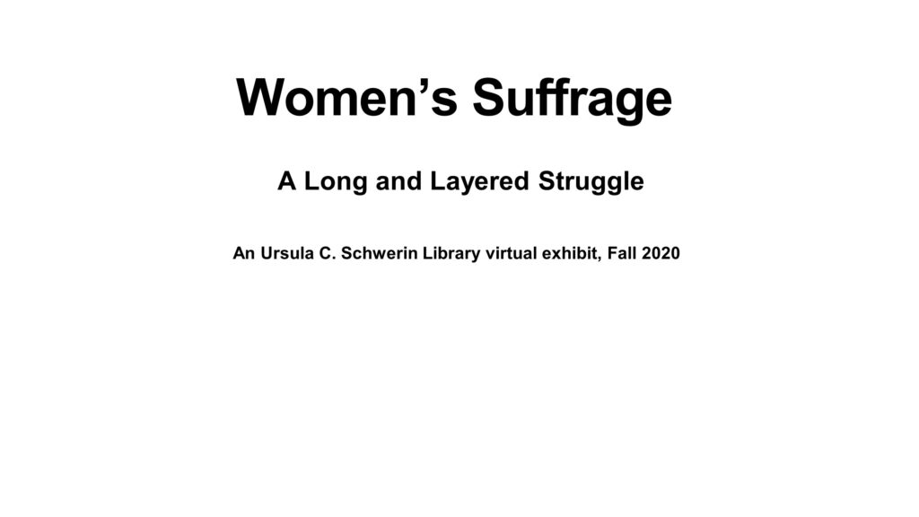 Women's Suffrage A Long and Layered Struggle Title Slide