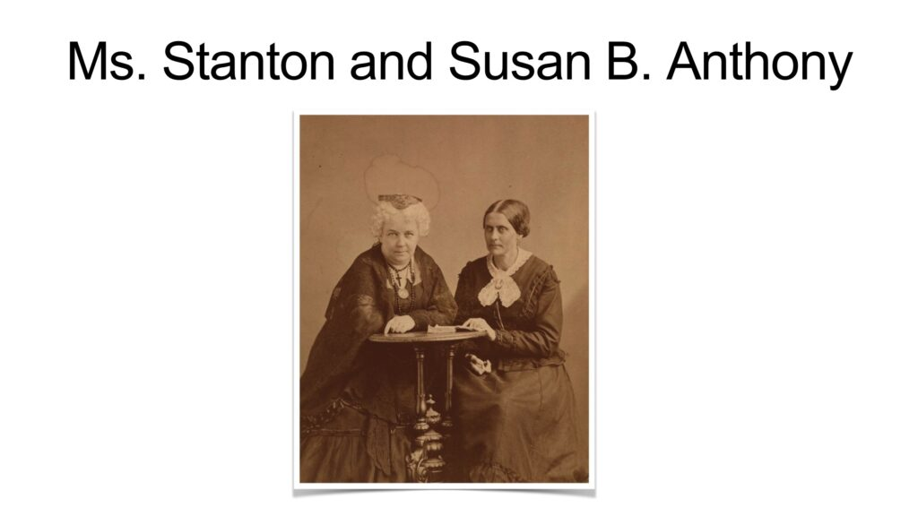 Slide 10 of the women's suffrage exhibit featuring an image of Elizabeth Cady Stanton and Susan B. Anthony