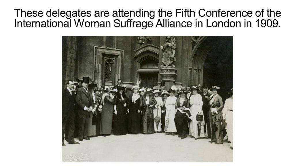 International Woman Suffrage Alliance Meets in London, 1909; NYPL Digital