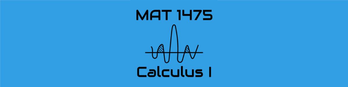 MAT 1475 Calculus 1, Spring 2020, Ghezzi