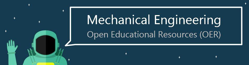 Mechanical Engineering – OER Resources