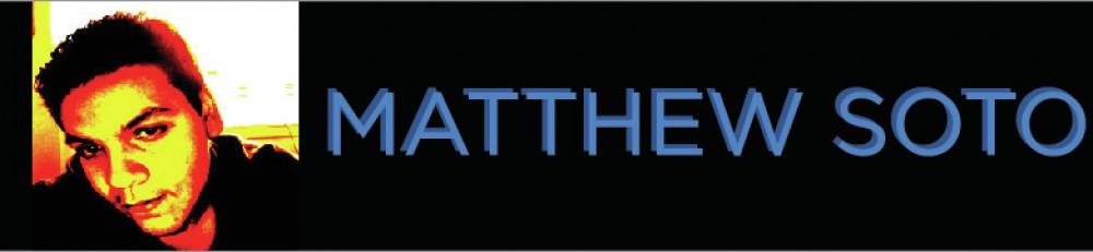 Matthew Soto's ePortfolio