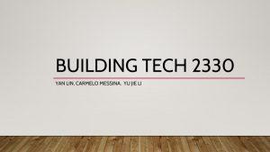 Building tech 2330.pptx