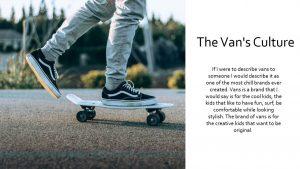 The Vans Culture