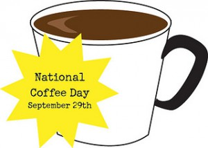 "a drawing of a cup of coffee, and the words ""National Coffee Day September 29"""