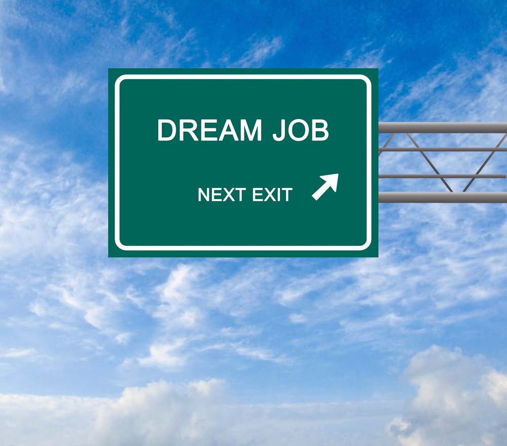 "a highway exit sign that says ""DREAM JOB NEXT EXIT"""