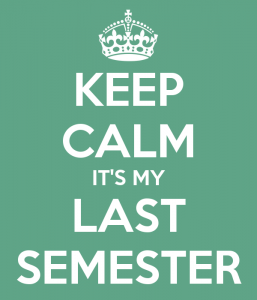 keep-calm-it's-my-last-semester