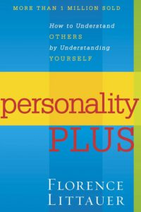 a cover of the second edition of Personality Plus by Florence Littauer