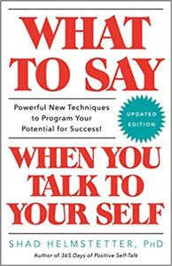 cover of the book What to Say When You Talk to Your Self