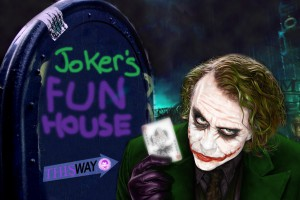 Joker's Fun House