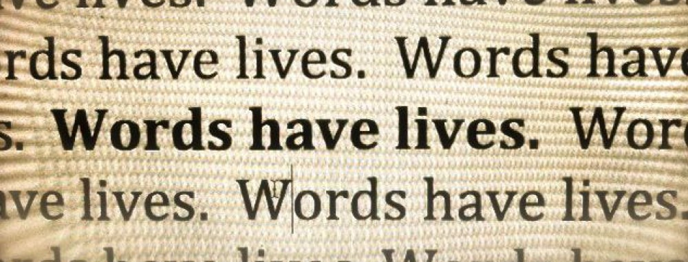 Words Have Lives