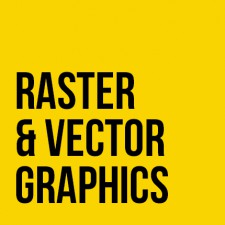 Raster & Vector Graphics