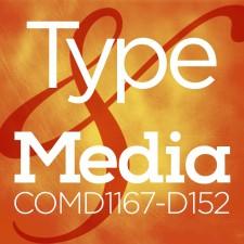 COMD1167 Type & Media, SP2016