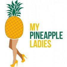 My Pineapple Ladies