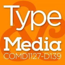 COMD1127 Type and Media, FA2018