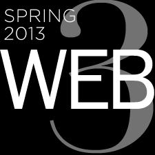 Web 3 – Spring 2013