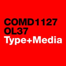 COMD1127 Type & Media, FA2020