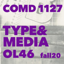 comd1127 Type and Media, OL46 Fall 2020