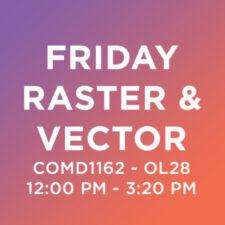 COMD1162 – OL28, Raster & Vector, FALL 2020