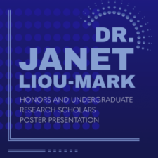 33rd Semi-Annual Dr. Janet Liou-Mark Honors and Undergraduate Research Scholars Poster Presentation