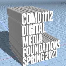COMD1112 DIGITAL MEDIA FOUNDATIONS SPRING 2021 – Valeria Trucchia-Noriega