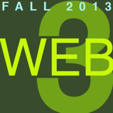 Web 3 – Fall 2013
