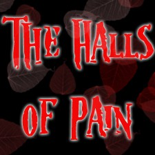 The Halls of Pain